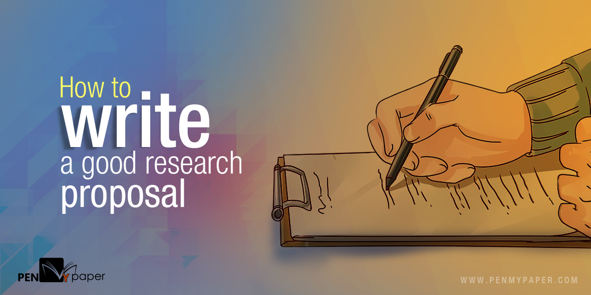 How To Write A Good Research Proposal