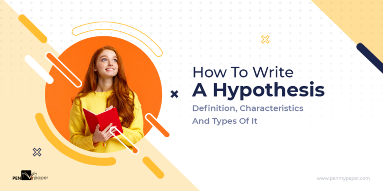 How To Write A Hypothesis Definition, Characteristics And Types Of It