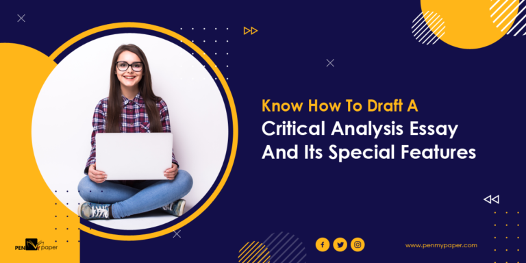 Know How To Draft A Critical Analysis Essay And Its Special Features